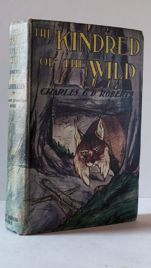 The Kindred of the Wild. A Book of Animal Life