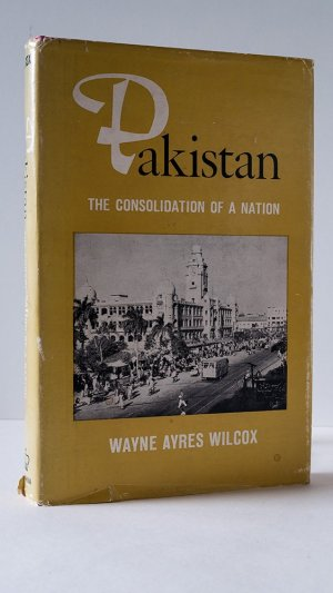 Pakistan. The Consolidation of a Nation