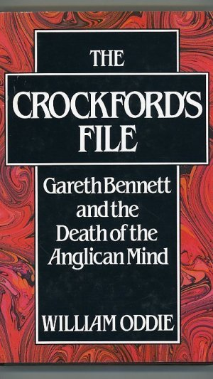 The Crockford's File. Gareth Bennett and the Death of the Anglican Mind