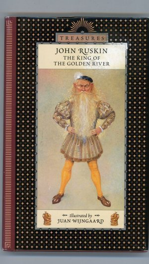 The King of the Golden River. A Legend of Stiria