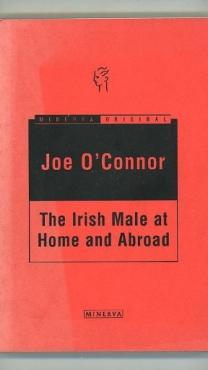 The Irish Male at Home and Abroad