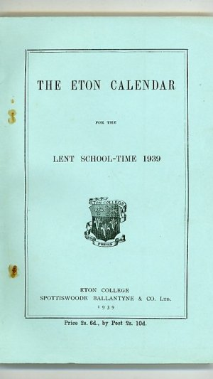 The Eton Calendar for the Lent School-Time 1939