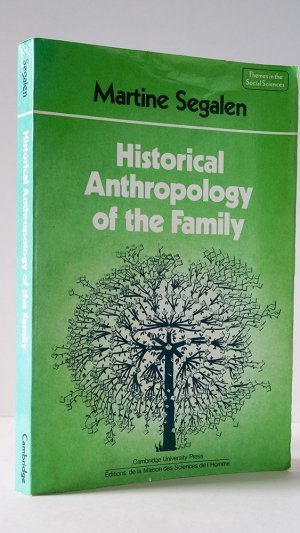 Historical Anthropology of the Family