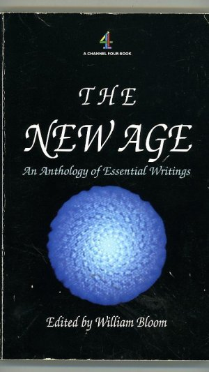 The New Age. An Anthology of Essential Writings