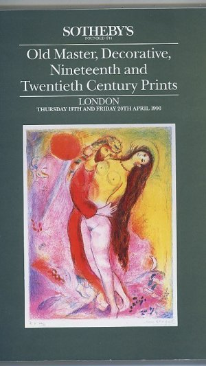 Old Master, Decorative, Nineteenth and Twentieth Century Prints. London Thursday 19th and Friday 20th April 1990