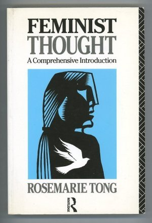 Feminist Thought. A Comprehensive Introduction