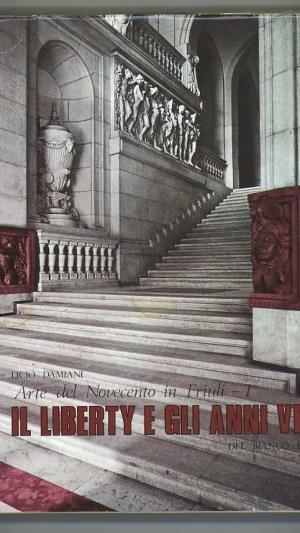Arte Del Novecento in Friuli -1 Il Liberty e Gli Anni Venti