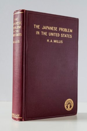 The Japanese Problem in the United States. An Investigation for the Commission on Relations with Japan Appointed By the Federal Council of the Churches of Christ in America