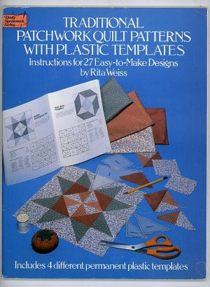Traditional Patchwork with Plastic Templates. Instructions with 27 Easy-To-make Designs