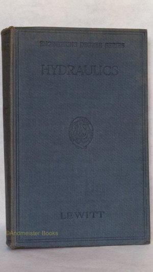 Hydraulics and the Mechanics of Fluids