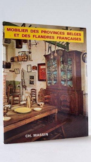 Mobilier Des Provinces Belges et Des Flanders Françaises