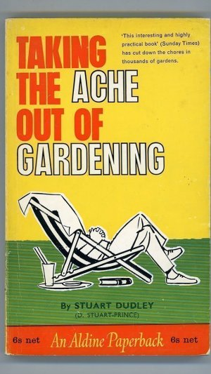 Taking the Ache Out of Gardening