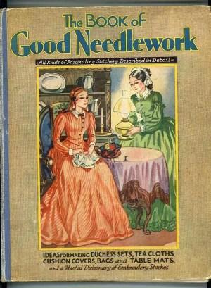 The Book of Good Needlework.