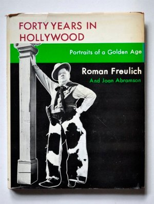 Forty Years in Hollywood: Portraits of a Golden Age