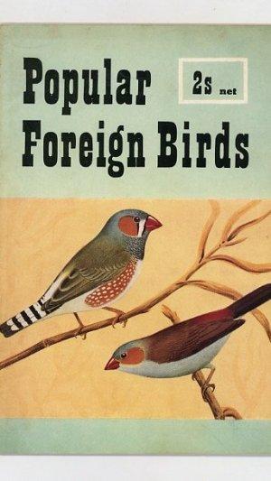 Popular Foreign Birds: Housing, Feeding, Management, Breeding, Suitable Species