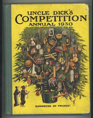 Uncle Dick's Competition Annual 1930