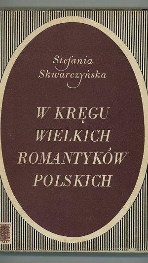 W Kregu Wielkich Romantyków Polskich