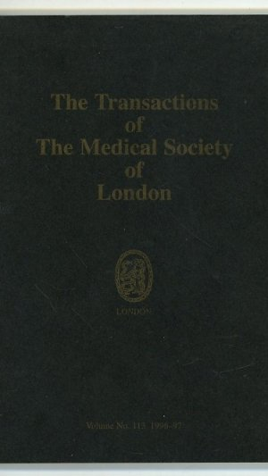 Transactions of The Medical Society of London Volume the One Hundred and Thirteenth