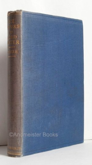 Six Papers by Lord Lister with a Short Biography and Explanatory Notes by Sir Rickman J. Godlee, Bt.