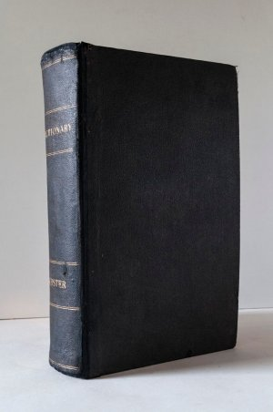 A Dictionary of the English Language; Exhibiting the Origin, Orthography, Pronunciation, and Definition of Words. To Which Are Added, A Synopsis of Words Differently Pronounced by Different Orthoëpists, and Walker's Key to the Classical Pronunciation of Greek, Latin, and Scripture Proper Names. Revised and Enlarged by CHAUNCEY A. GOODRICH. With the Addition of a Vocabulary of Modern Geographical Names, with their Pronunciation.