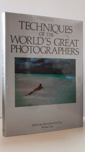 Techniques of the World's Great Photographers