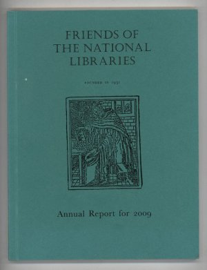 Friends of the National Libraries Annual Report for 2009