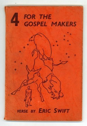 Four For The Gospel Makers and Other Poems 1948
