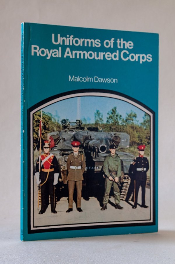 Uniforms of the Royal Armoured Corps