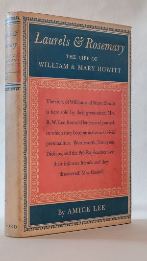 Laurels & Rosemary: The Life of William and Mary Howitt