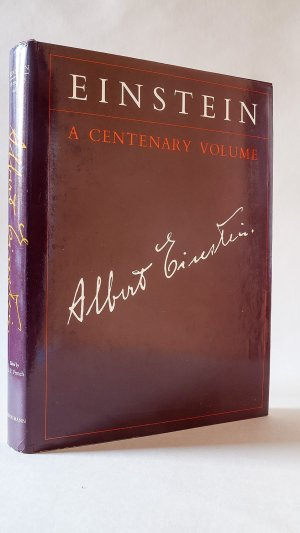 Einstein: A Centenary Volume