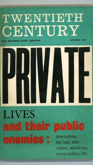 The Twentieth Century: Spring 1962 Vol. 171 No. 1013