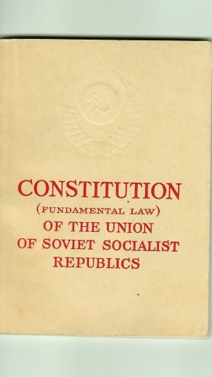 Constitution (Fundamental Law) of the Union of Soviet Socialist Republics: As Amended by the Sixth Session of the Seventh Supreme Soviet of the USSR