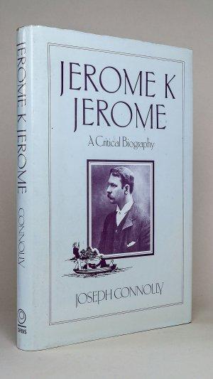 Jerome K. Jerome: A Critical Biography