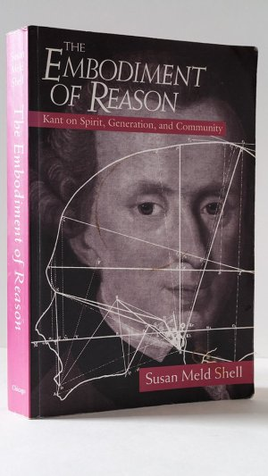 The Embodiment of Reason: Kant on Spirit, Generation, and Community