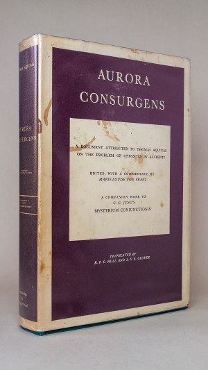 Aurora Consurgens: A Document Attributed to Thomas Aquinas on the Problem of Opposites in Alchemy