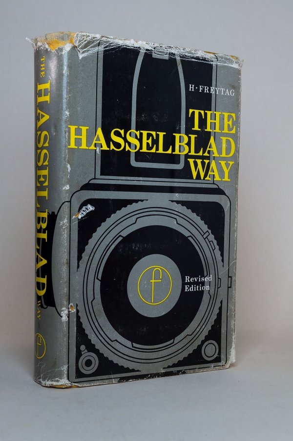 The Hasselblad Way: The Hasselblad Photographer's Companion