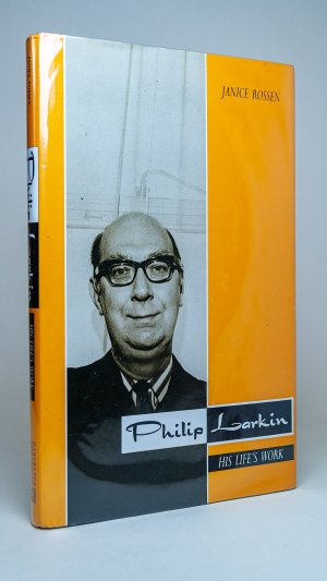 Philip Larkin: His Life's Work