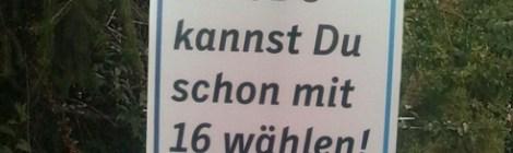 Die CDU kannst du mit 16 wählen.... Du kannst es aber auch lassen!