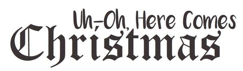 Uh-Oh Here Comes Christmas logo