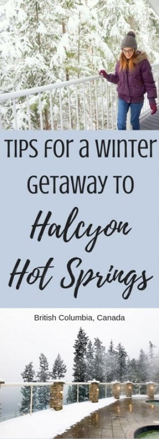 Tips for the perfect winter getaway to Halcyon Hot Springs in British Columbia