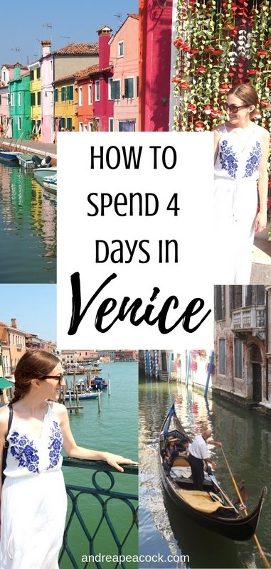 How to Spend 4 Days in Venice, Italy   www.andreapeacock.com