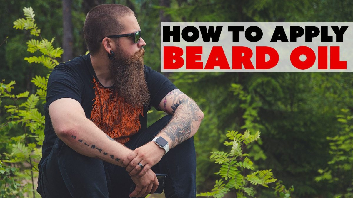 How to apply beard oil - VIDEO and easy steps