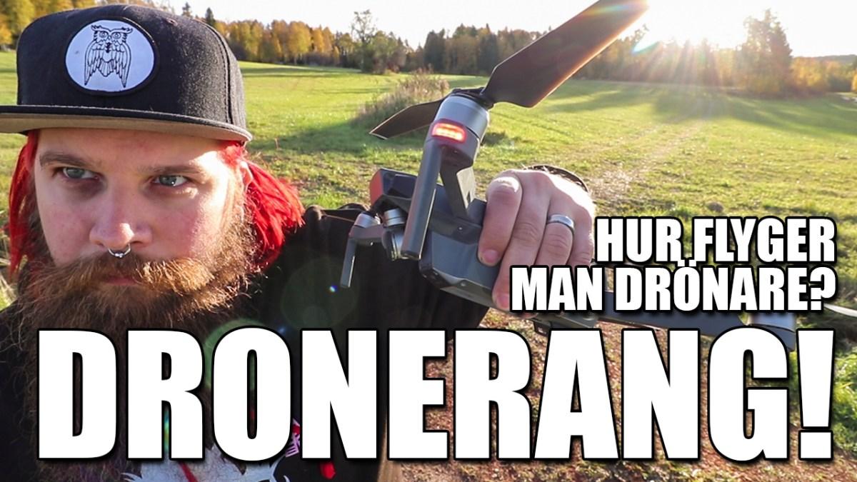 Hur flyger man drönare? Drönarbumerang | Dronerang guide