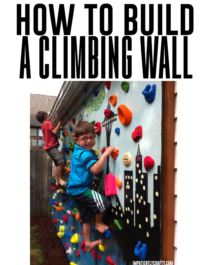 How to build a backyard climbing wall