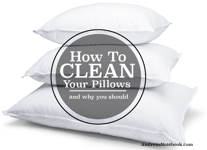 How to clean your pillows! (and why you should)