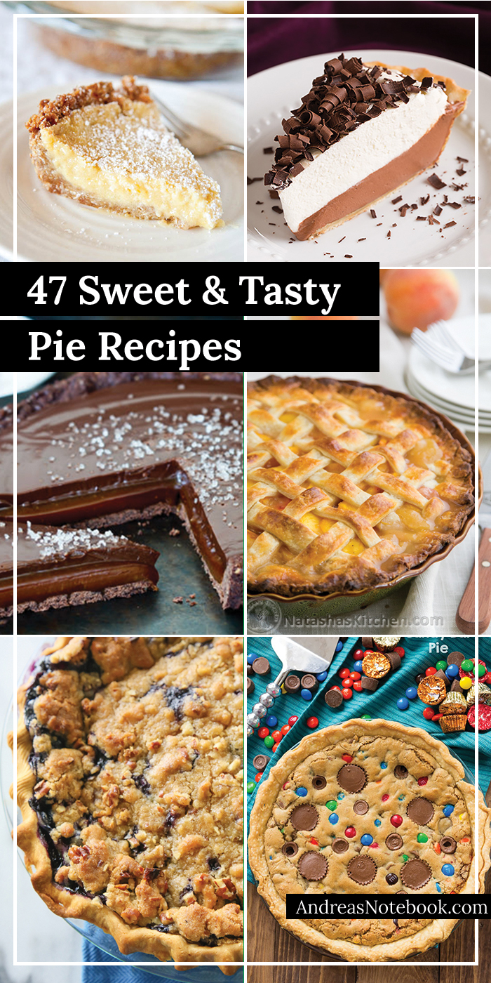 47 amazing pie recipes you don't want to live the rest of your life without.