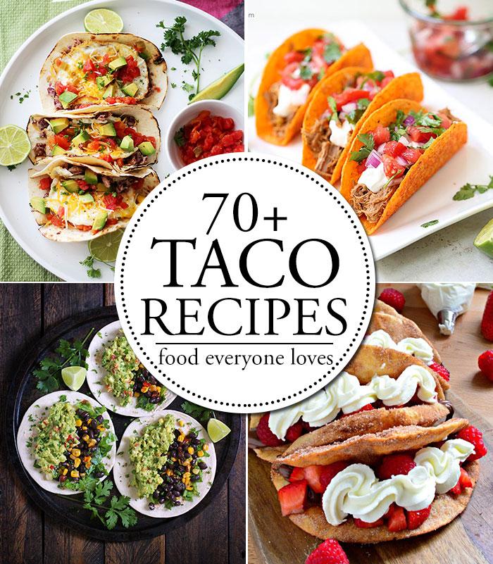 70+ amazing taco recipes! Organized by type.