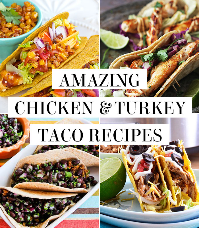 Turkey & chicken taco recipes