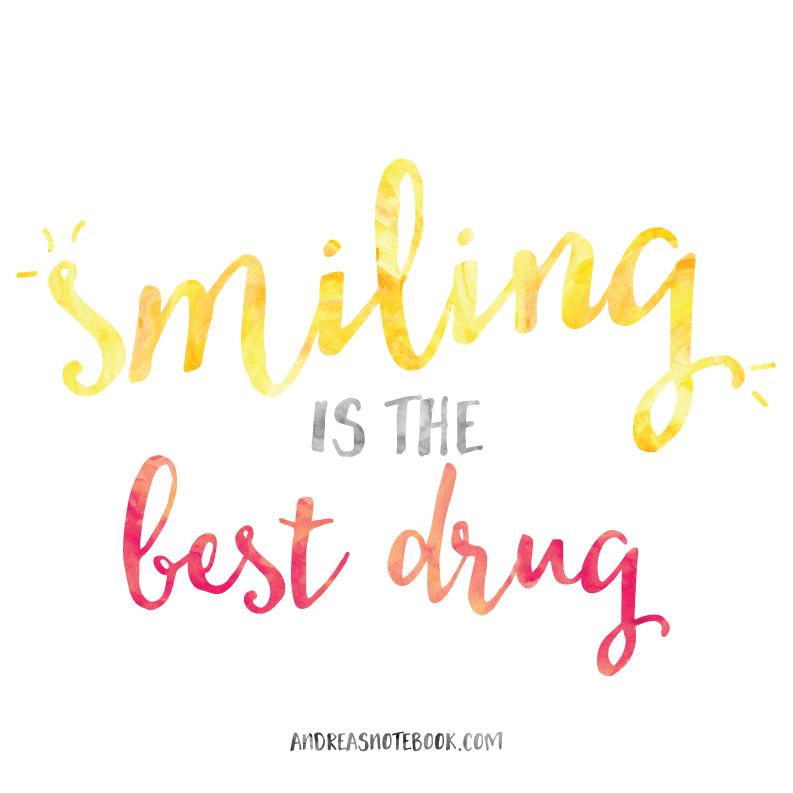 Smiling is the BEST Drug - AndreasNotebook.com