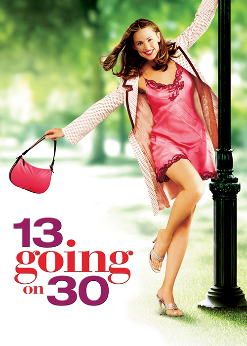 13 Going on 30 - Netflix movies for tweens and teens